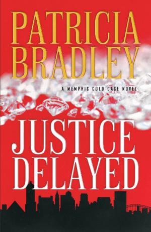 justice-delayed-patricia-bradley